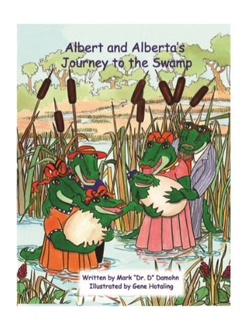 Albert and Alberta's Journey to the Swamp Book