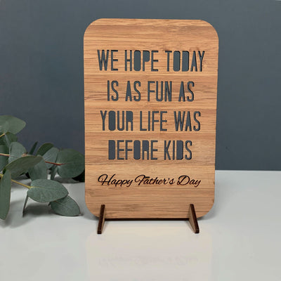 Life before Kids - Funny Father's Day wooden greeting card