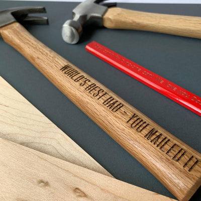 Personalised hammer - World's best - you nailed it