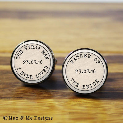 Father of the Bride The First Man I Ever Loved – Round stainless steel cufflinks