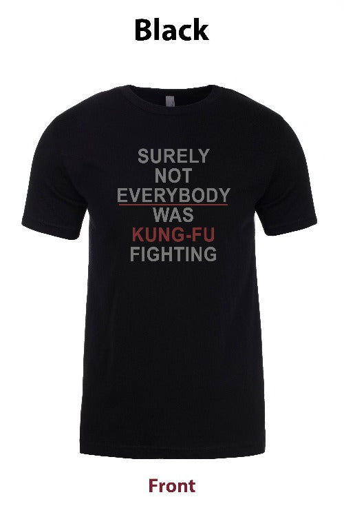 Surely not Everyone was Kung-Fu Fighting freeshipping - Dip123