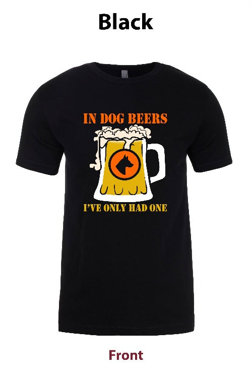In Dog Beers, Ive only had one