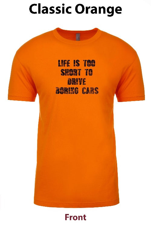 Life is too short to drive boring cars freeshipping - Dip123