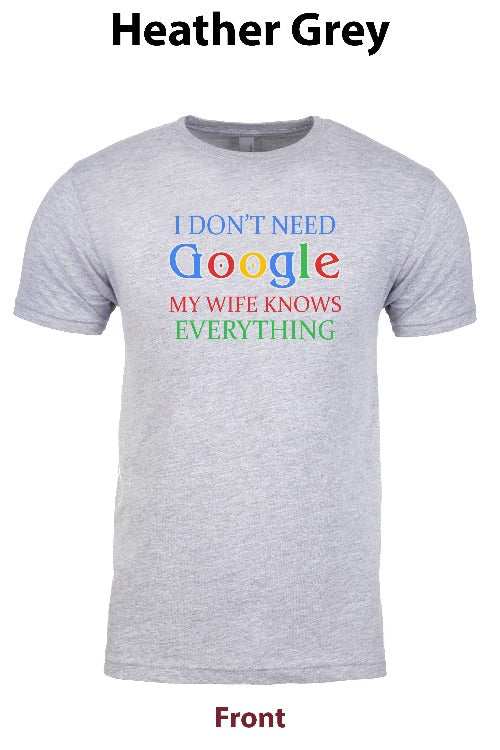 I Dont Need Google, My Wife Knows Everything