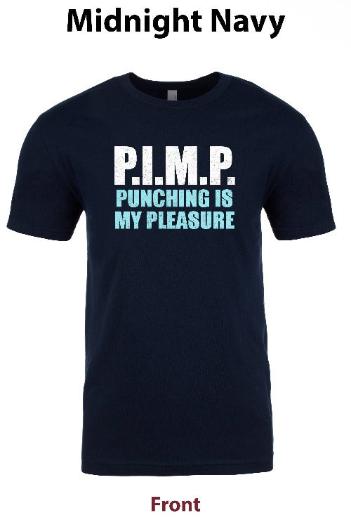 PIMP Punching Is My Pleasure freeshipping - Dip123