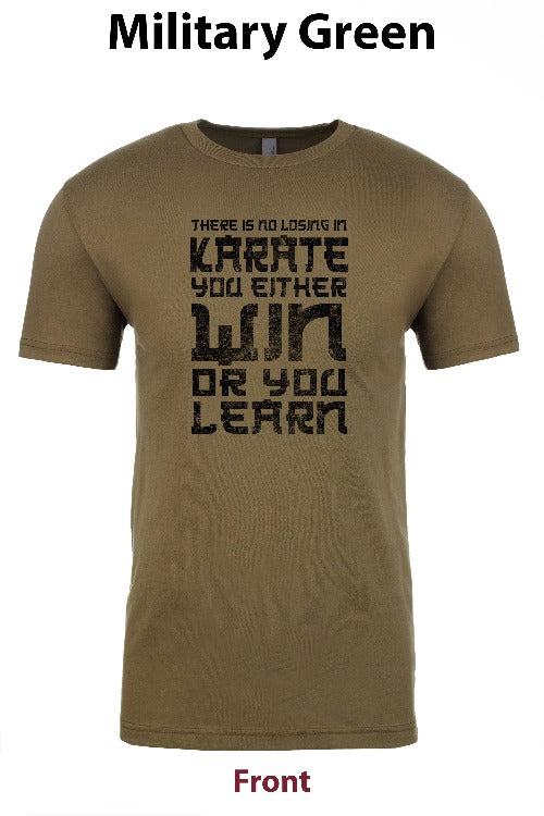 in Karate you Win or Learn