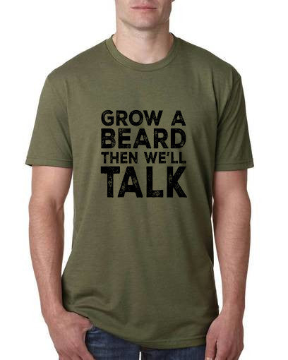Grow a beard, then we will talk