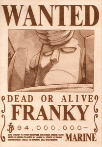 "One Piece: Wood Printed ""Wanted Poster""- Franky"