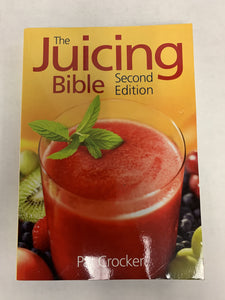 Juicing Book / Juicing Bible, 2nd Edition