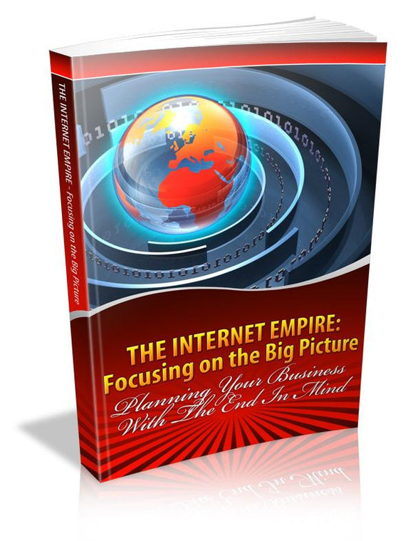 The Internet Empire Focusing on the Big Picture Ebook PDF - Bysah