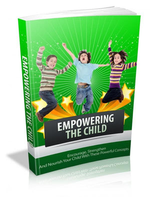 Empowering The Child Ebook PDF - Bysah