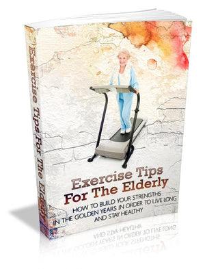 Exercise Tips For The Elderly Ebook PDF - Bysah