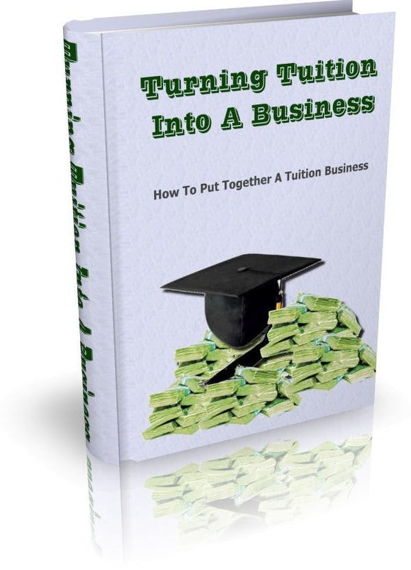 Turning Tuition Into A Business Ebook PDF - Bysah