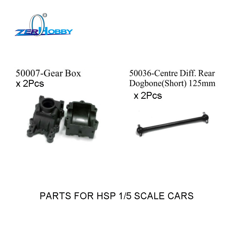 PARTS NO. 50035 CENTRE DIFF. DOGBONE 172MM AND 50036 CENTRE DIFF. REAR DOGBONE 125MM AND 50007 FOR HSP 1/5 SCALE BUGGY RC CAR