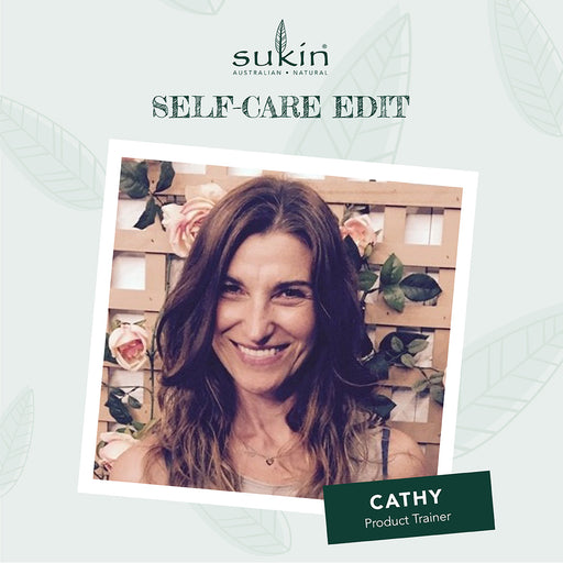 Self Care Edit - Cathy's Routine