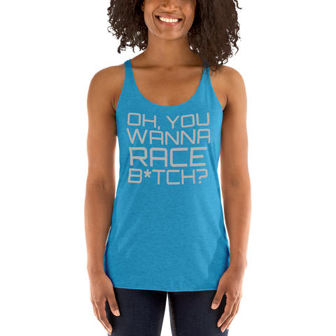 """WANNA RACE"" Racerback Tank"