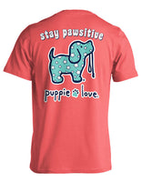 Puppie Love Short Sleeve - Stay Pawsitive Tshirt
