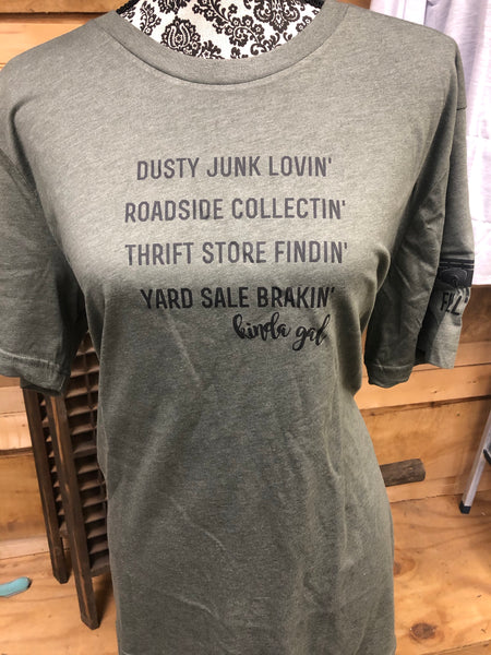 Dusty Junk Lovin Gal t shirt