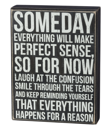 Someday Box Sign