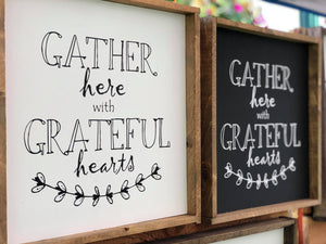 Gather Here With Grateful Hearts, 13x13, fall, wood sign