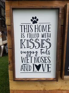 This Home Is Filled With, 10x16, dog, wood sign