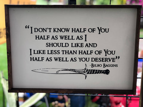 Bilbo Baggins Quote, LOTR, 12x18, nerdy, wood sign