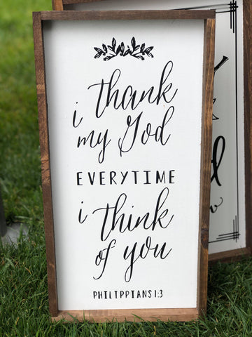 I Thank My God Everytime I Think Of You, 8x16, wood sign