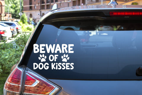 Beware Of Dog Kisses, 5 inch, animal, vinyl decal