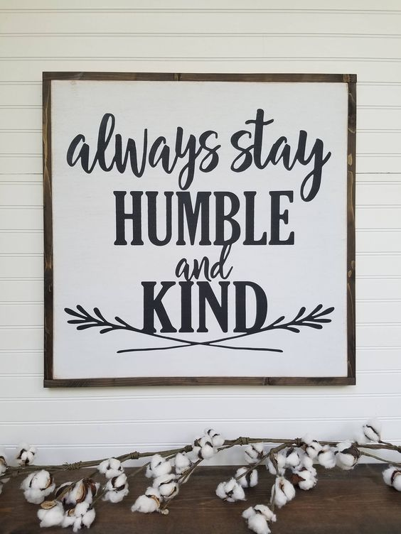 Always Stay Humble and Kind, 13x13, fall, wood sign