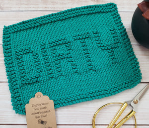 Green Dirty Hand Knit Cotton Dishcloth - Environmentally Friendly - Adult Humor