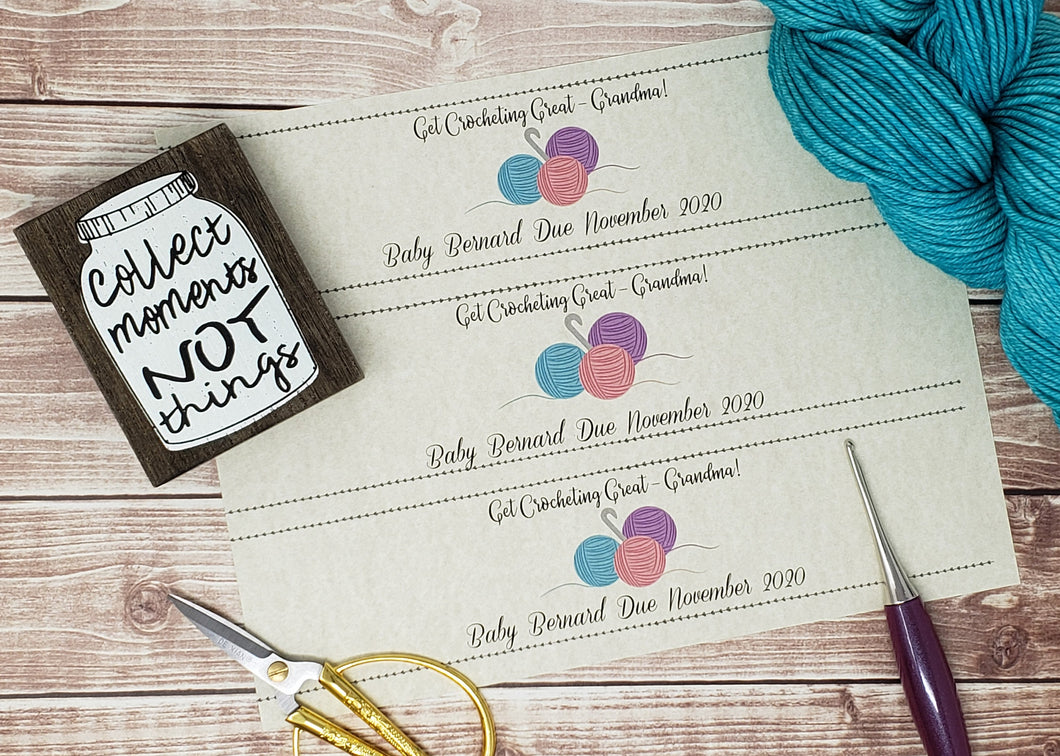 Custom Printable Pregnancy Announcement Label - Get Crocheting Great Grandma - PDF File Only