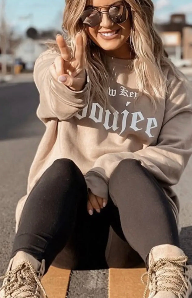 Low Key Boujee sweatshirt