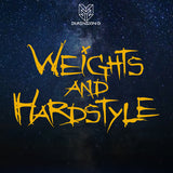 Weights and Hardstyle Decal