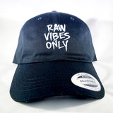 Raw Vibes Only Dad Hat