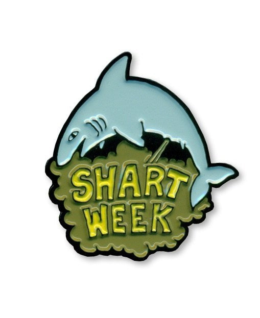 Shart Week Enamel Pin