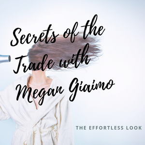 Secrets of the Trade: Megan Giaimo's Favorite Styling tips