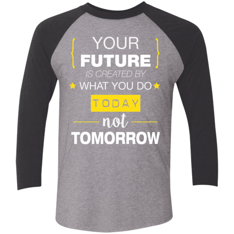 Your Future Today_White Tri-Blend 3/4 Sleeve Baseball Raglan T-Shirt