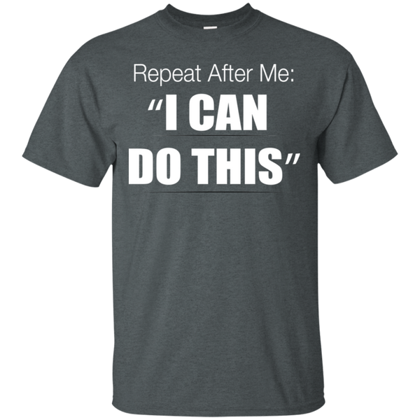 You Can Do This Ultra Cotton T-Shirt