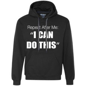 You Can Do This Heavyweight Pullover Fleece Sweatshirt