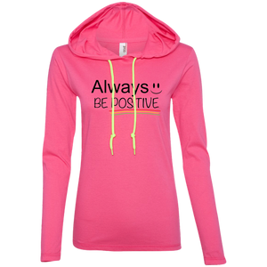 Always Positive Ladies' LS T-Shirt Hoodie