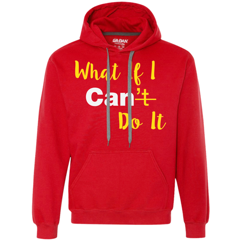 What If I Can Heavyweight Pullover Fleece Sweatshirt