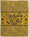Dog Blanket Design You Had Me At Woof