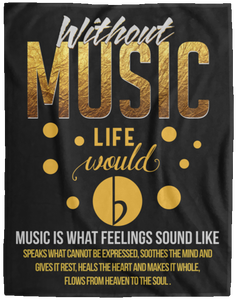 Without Music Life Would Be Flat Blanket