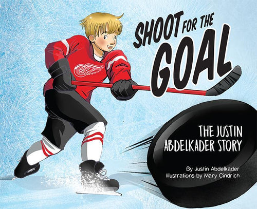 Shoot for the Goal - The Justin Abdelkader Story