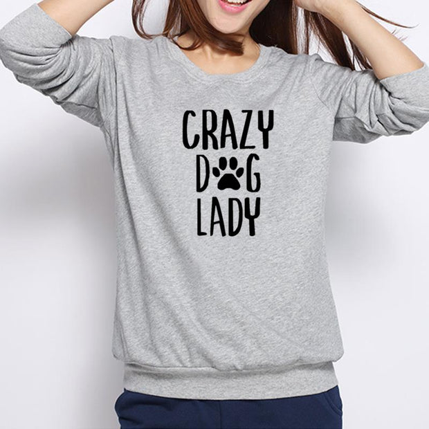 CRAZY DOG LADY Print Sweatshirt
