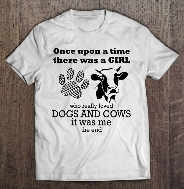 Once Upon A Time There Was A Girl Who Really Loved Dogs & Cows Men T-Shirt S-3XL