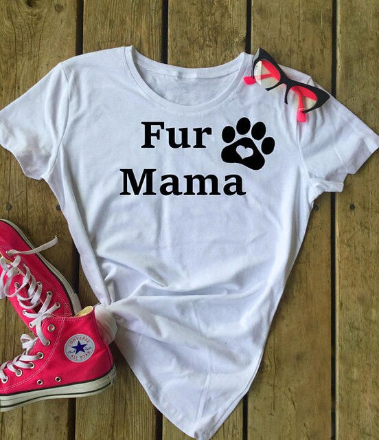 Fur Mama T-Shirt Casual Cotton, Short Sleeve Tee, Crewneck