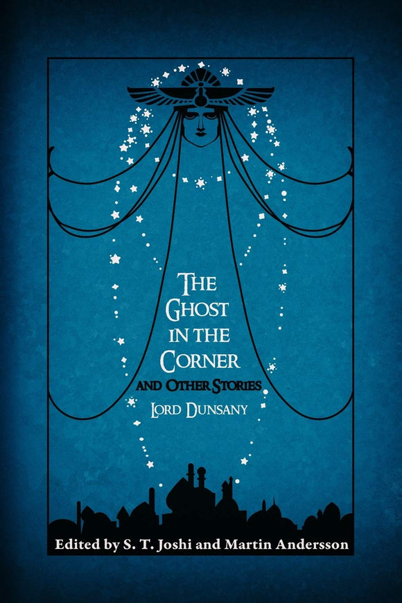 The Ghost in the Corner and Other Stories | Lord Dunsany