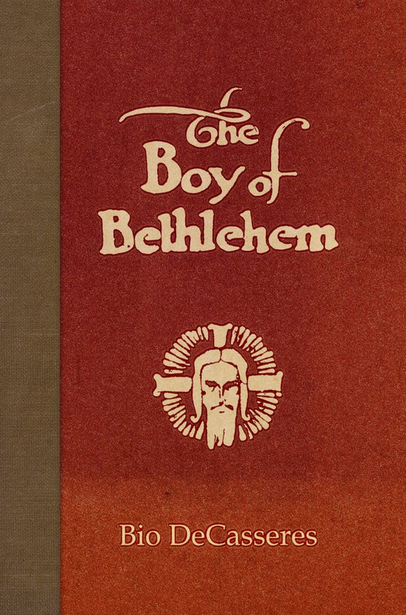 SA1131 | The Boy of Bethlehem | Bio DeCasseres | Hardback | Ltd.Ed.33