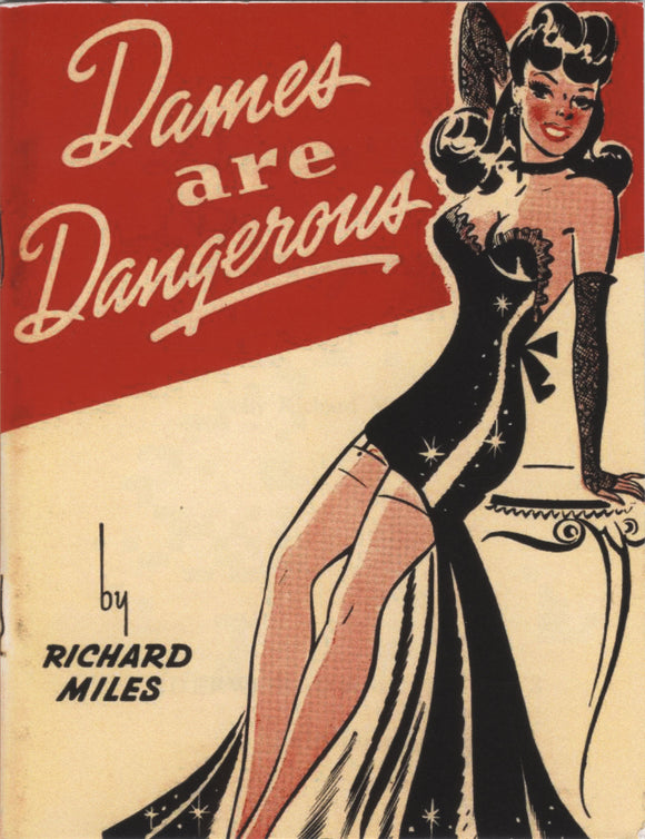 Dames Are Dangerous! | Richard Miles | Ltd. Ed. 66